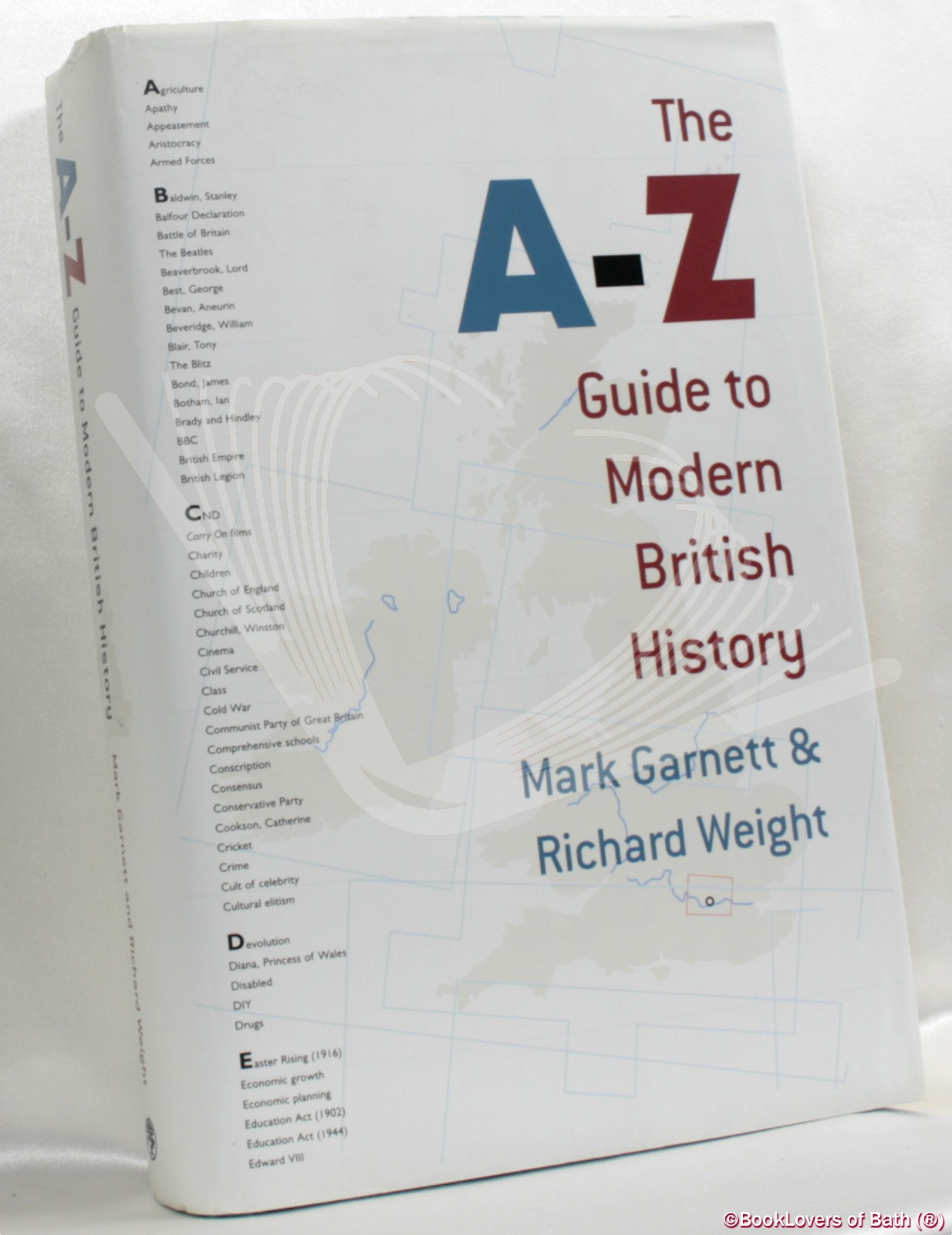 The A-Z Guide to Modern British History - Mark Garnett & Richard Weight