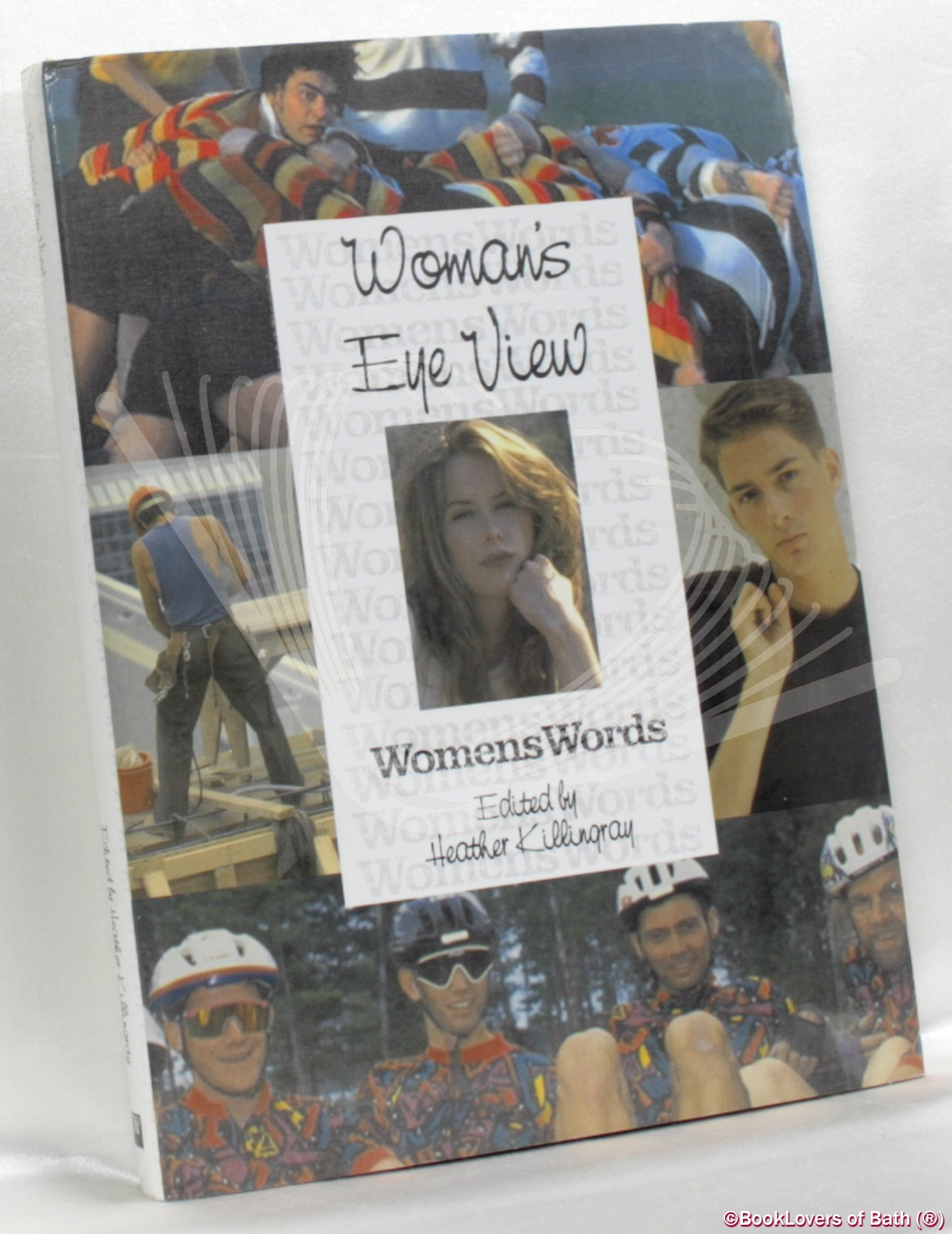 Woman's Eye View - Edited by Heather Killingray