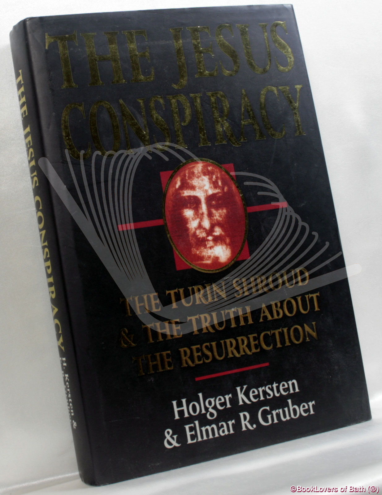 The Jesus Conspiracy: The Turin Shroud and The Truth About the Resurrection - Holger Kersten & Elmar R. Gruber