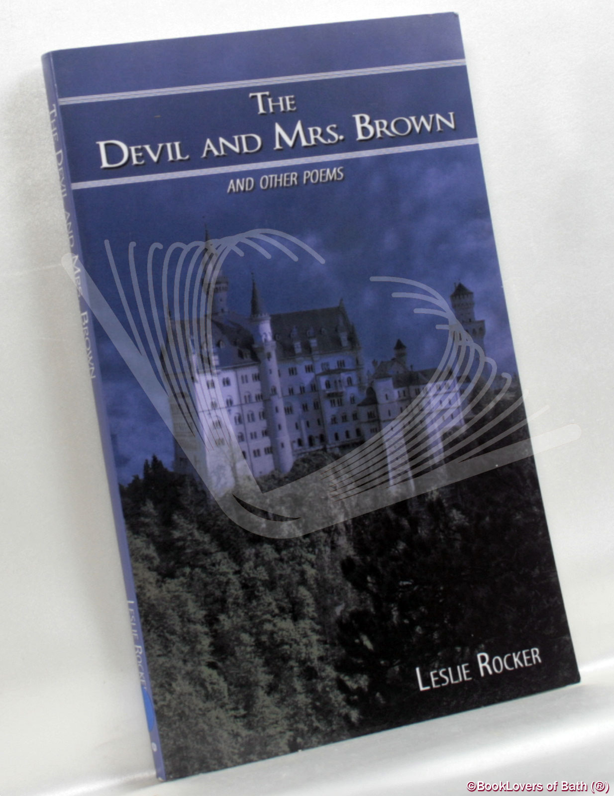 The Devil and Mrs. Brown: And Other Poems - Leslie Rocker