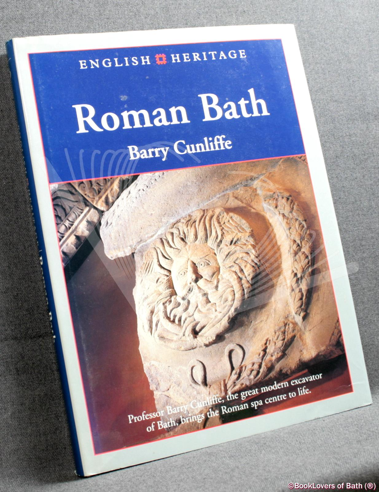 English Heritage Book of Roman Bath - Barry W Cunliffe