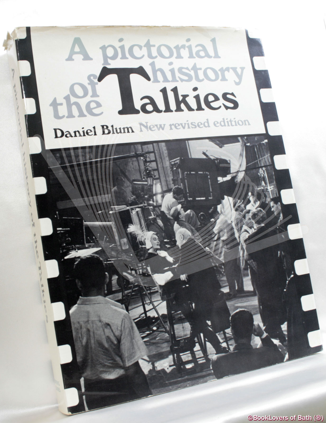 A Pictorial History of the Talkies (Revised by John Kobal) - Daniel Blum