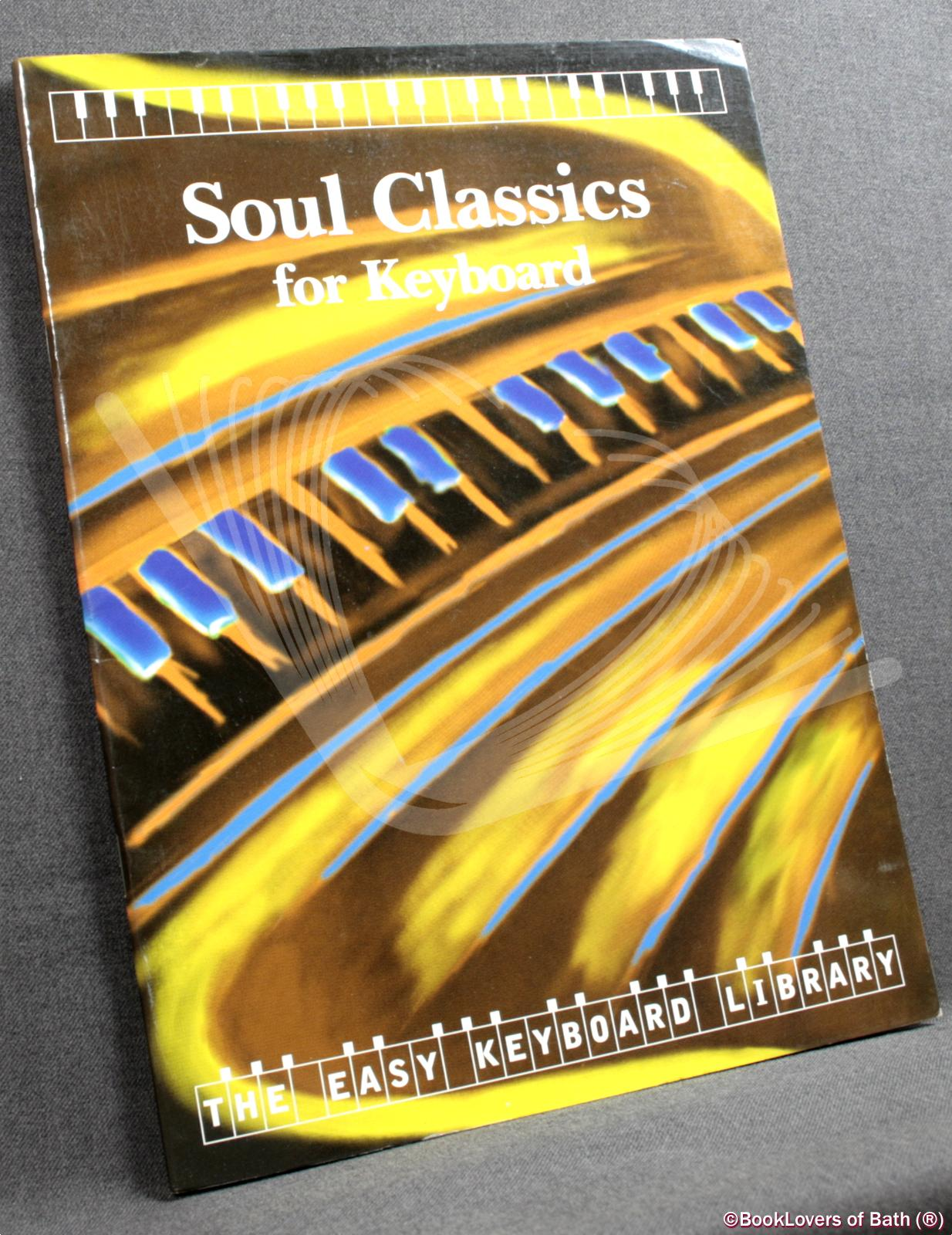 Soul Classics for Keyboard - Anon.