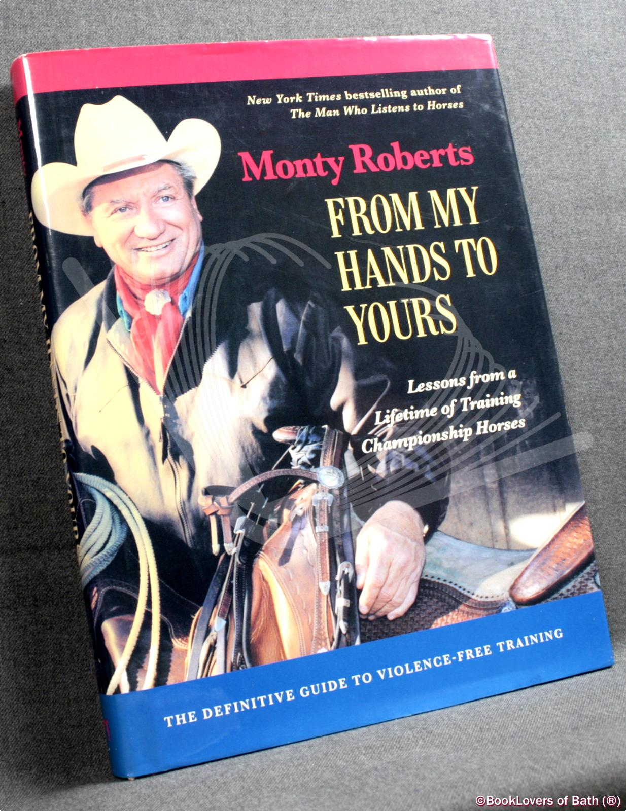 From My Hands to Yours - Monty Roberts