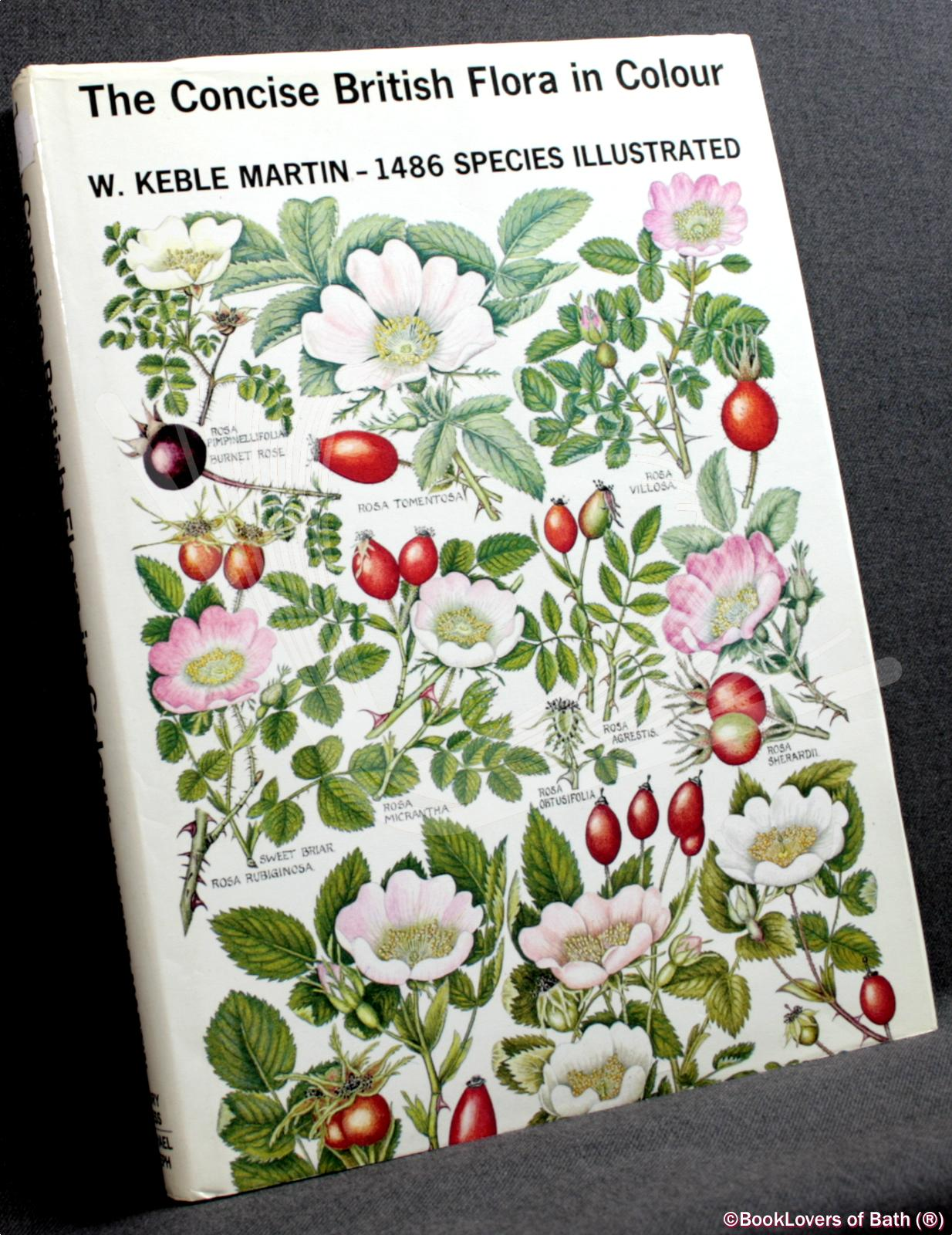 The Concise British Flora in Colour: With Nomenclature Edited by Douglas H. Kent - W. Keble Martin