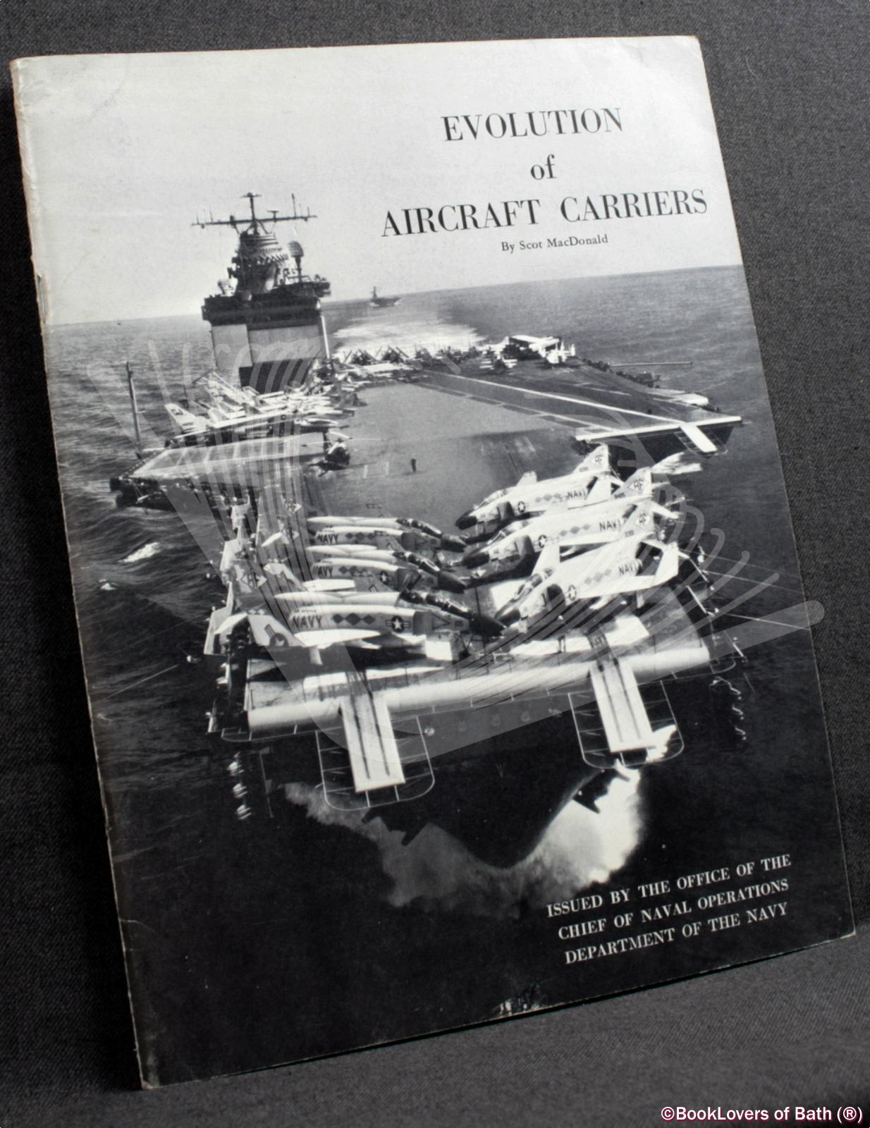 Evolution of Aircraft Carriers - Scot MacDonald