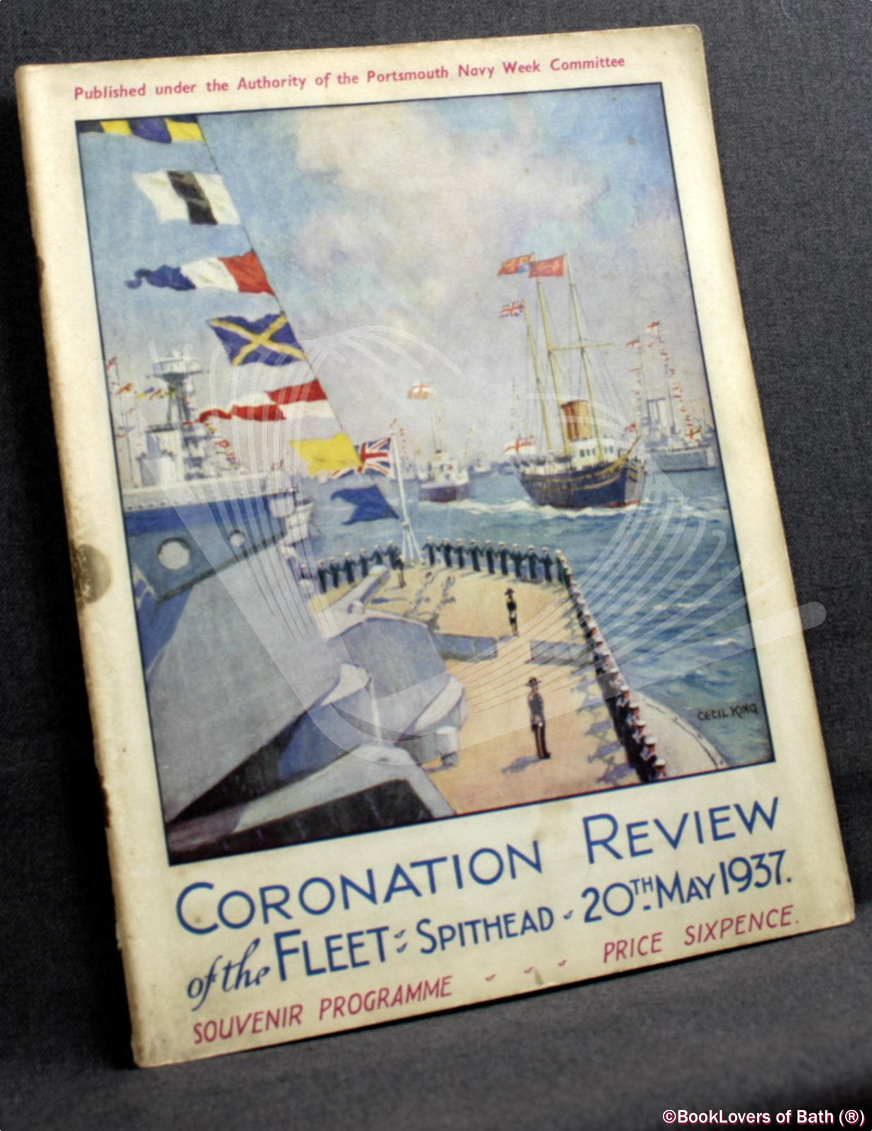 Programme of the Coronation Review of the Fleet by His Majesty the King Spithead 20th May 1937 with Plan of Anchorage - Edited by Commander G. A. B. (Gilbert Arthur Bennet) Hills