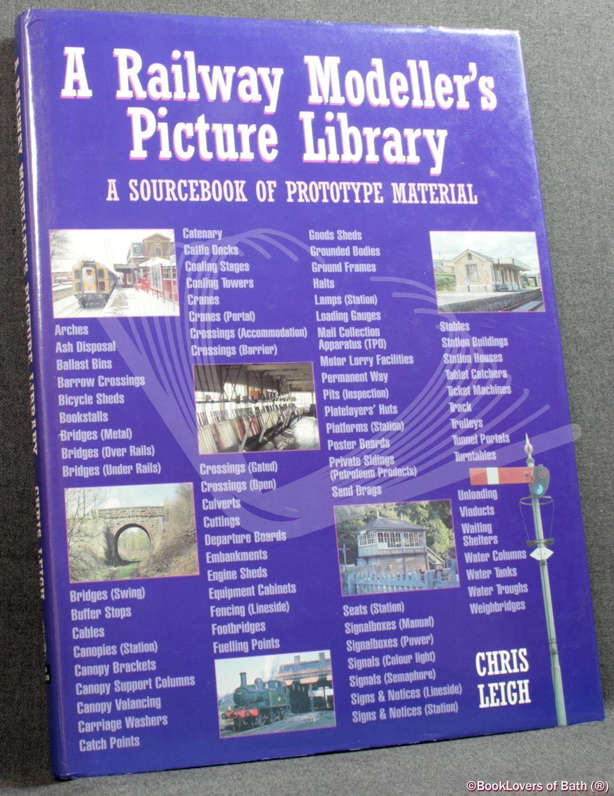 A Railway Modeller's Picture Library - Chris Leigh