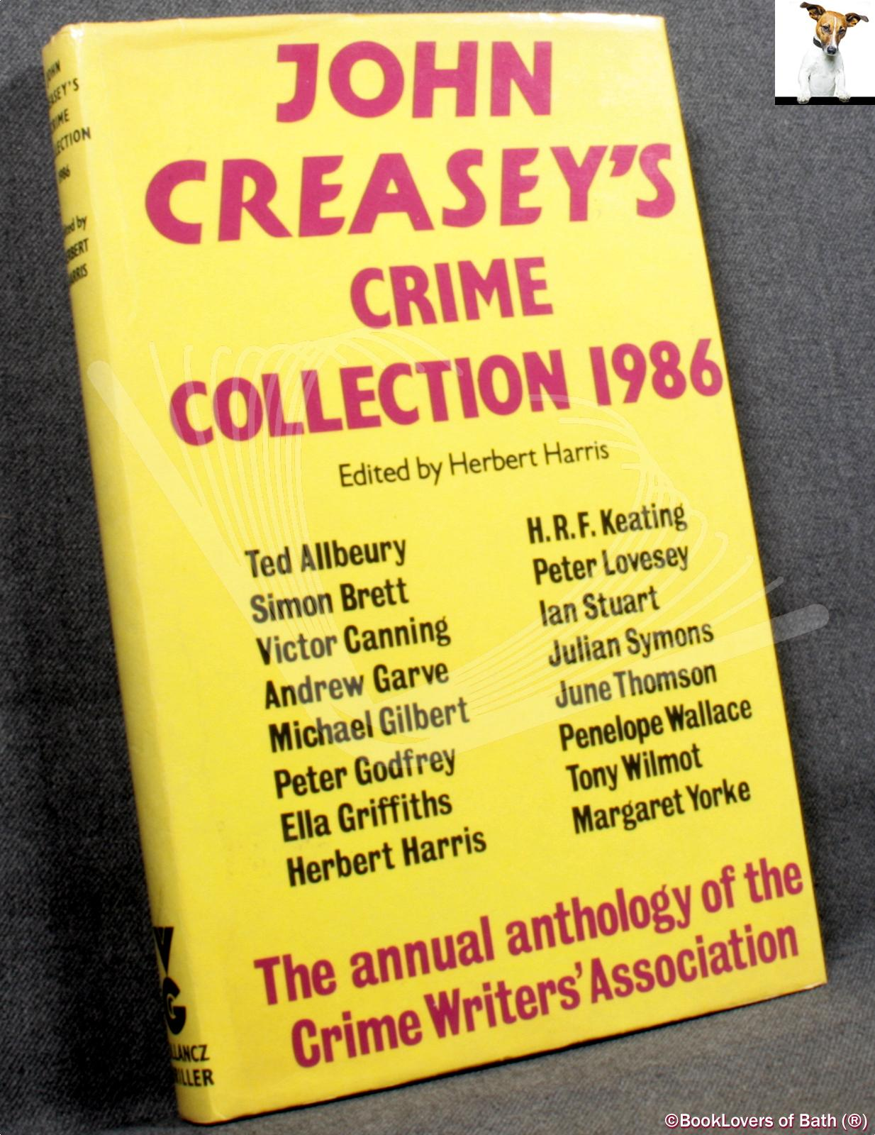 Crime Collection 1986: An Anthology by Members of the Crime Writers' Association - John Creasey