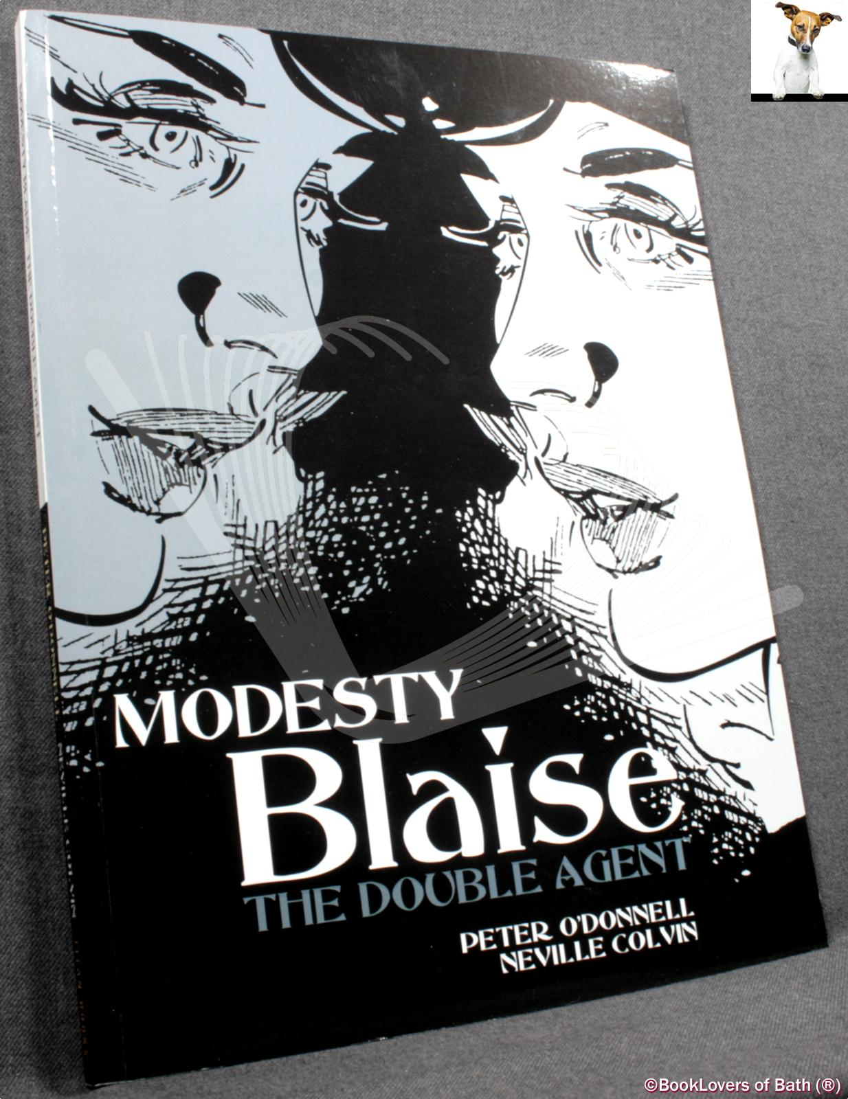 Modesty Blaise: The Double Agent - Peter O'Donnell & Neville Colvin