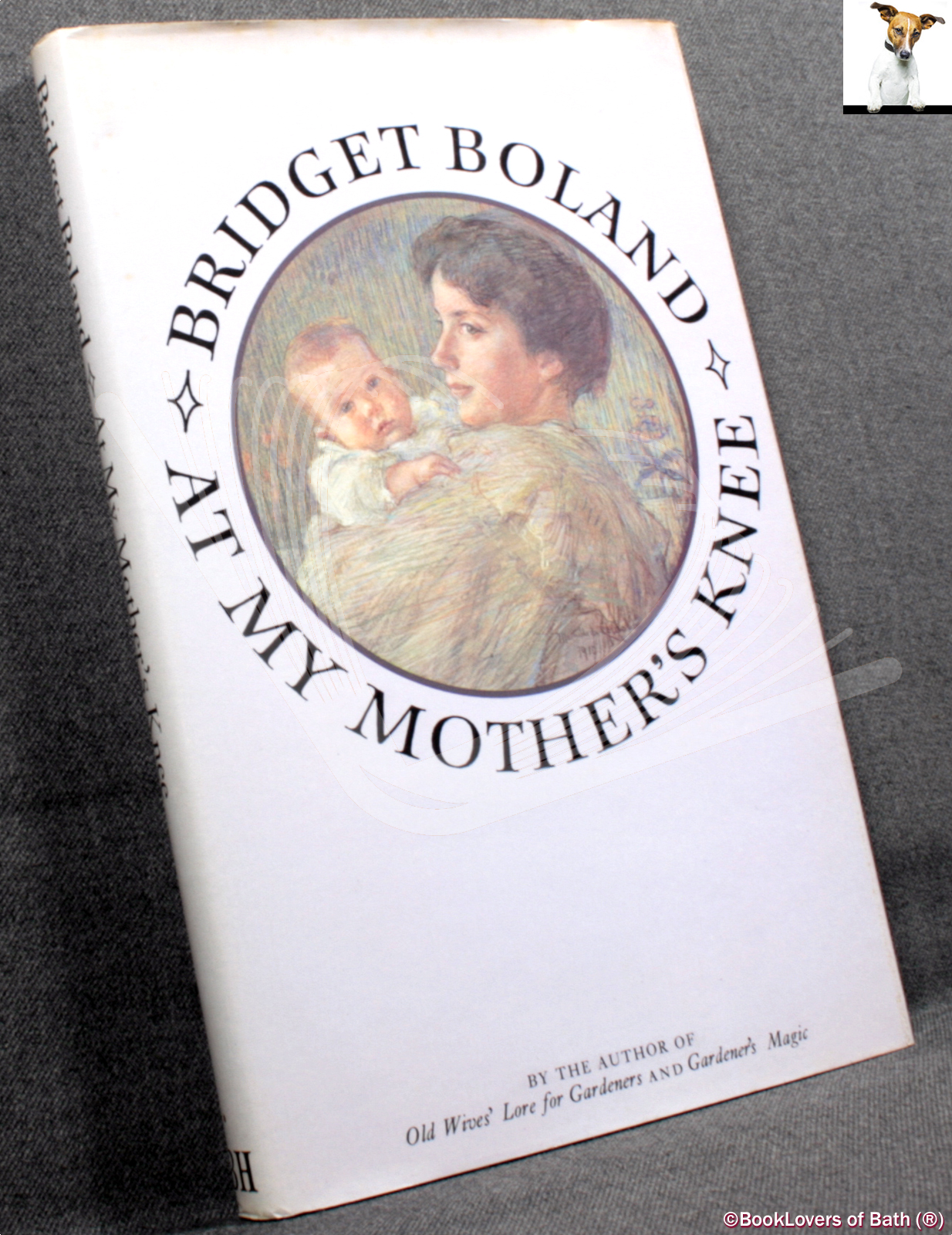 At My Mother's Knee - Bridget Boland
