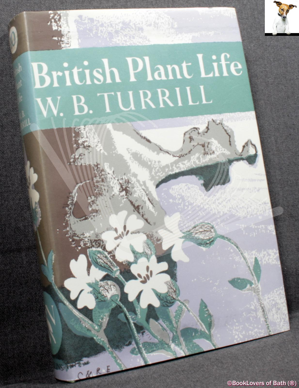 British Plant Life - W. B. (William Bertram) Turrill