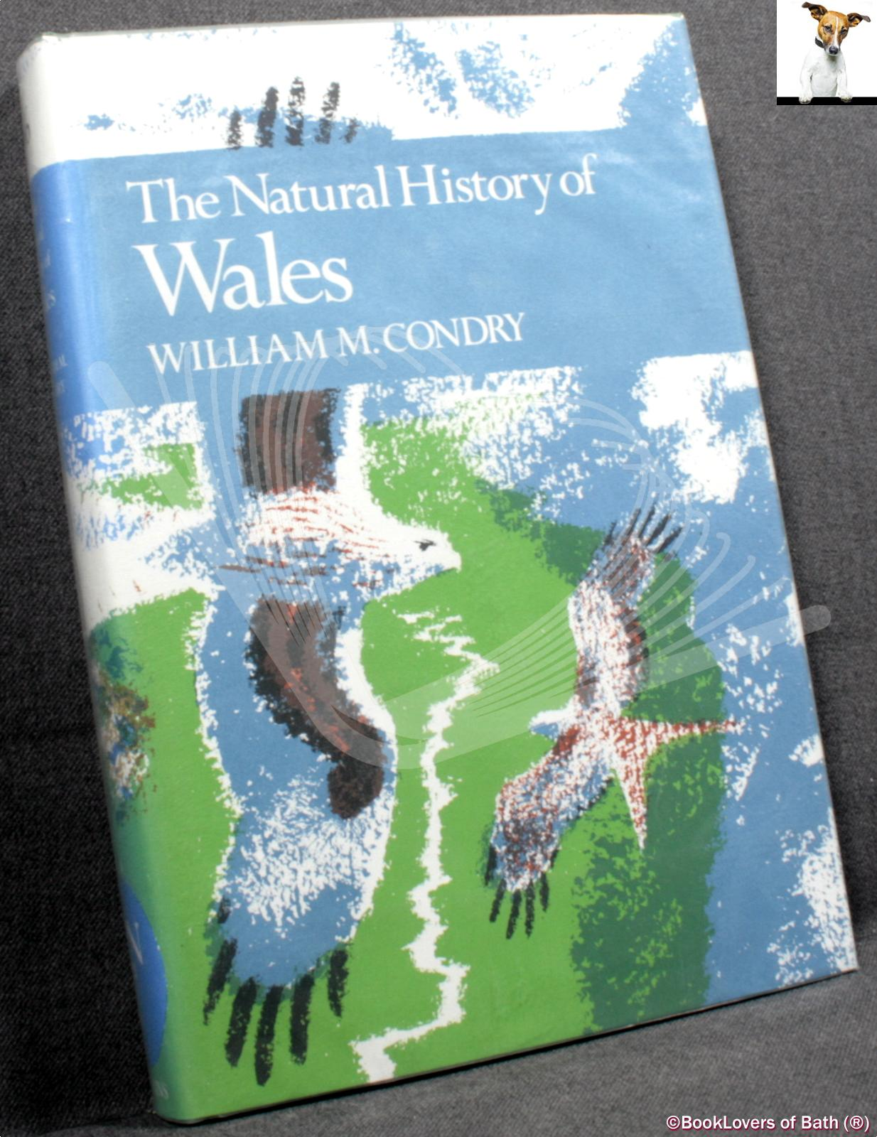 The Natural History of Wales - William M. Condry
