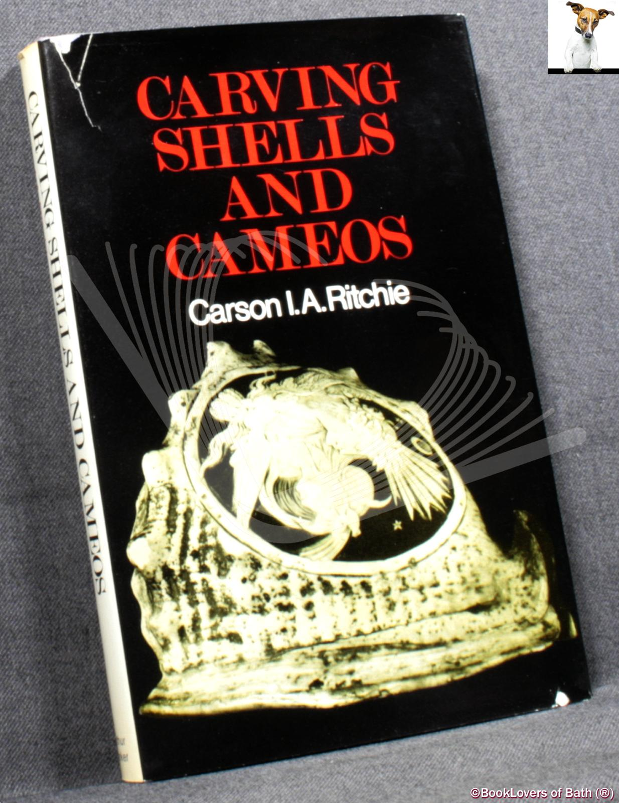 Carving Shells and Cameos, and Other Marine Products: Tortoiseshell, Coral, Amber, Jet - Carson I. A. Ritchie
