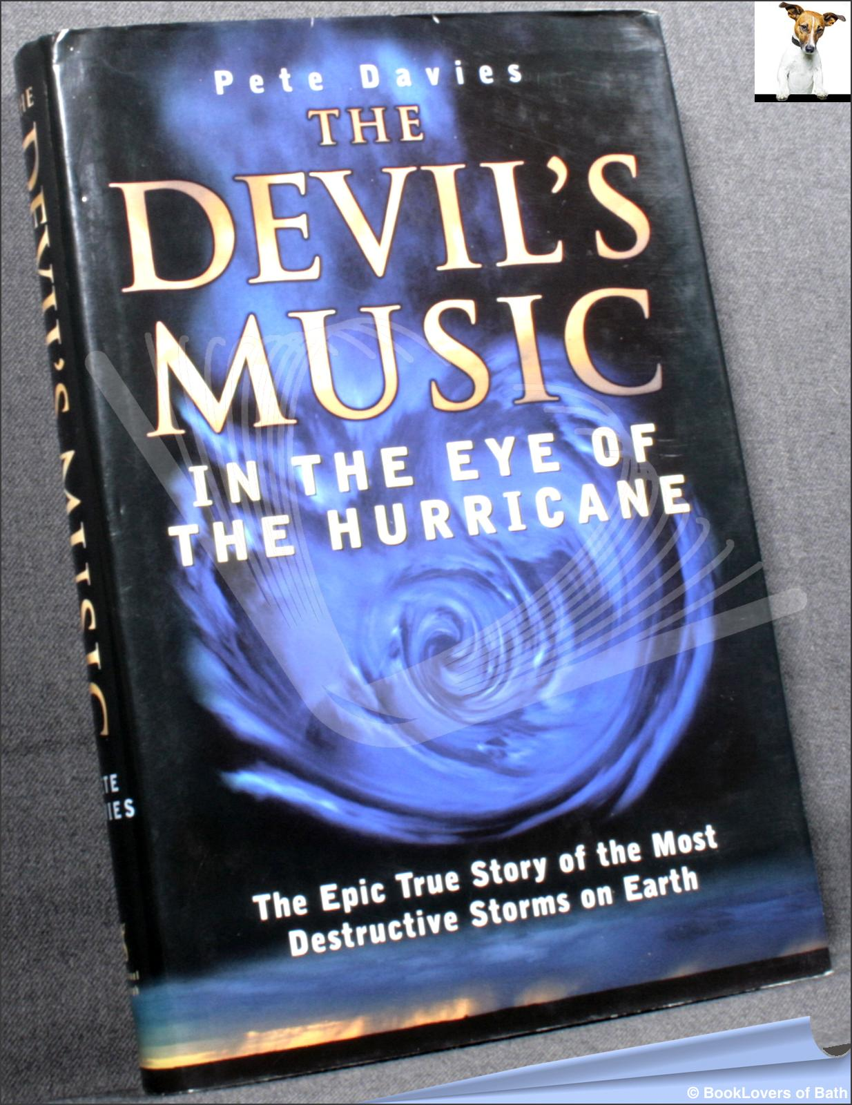 The Devil's Music: In the Eye of the Hurricane - Pete Davies