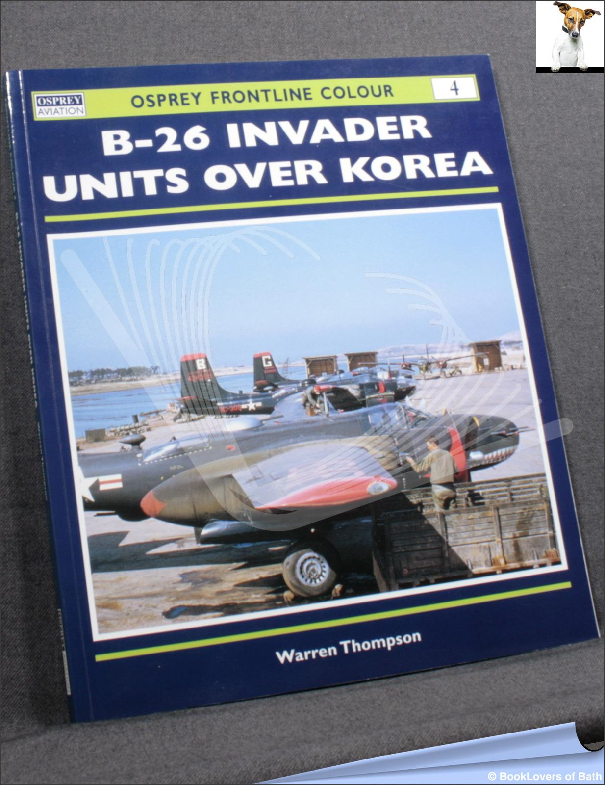 B-26 Invader Units Over Korea Series - Warren Thompson