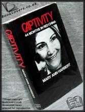 Captivity, 44 Months in Red China Mary Ann Harbert