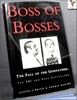Boss of Bosses: The Fall of the Godfather, the FBI and Paul Caste