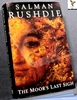 The Moor's Last Sigh Salman Rushdie