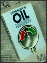 The Pressures of Oil: A Strategy for Economic Revival Peter R Ode