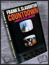 Countdown: A Novel of Space Medicine Frank G. Slaughter
