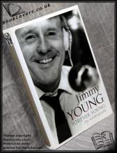 Forever Young: The Autobiography Jimmy Young