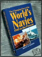 The Changing Face of the World's Navies Bruce Watson