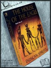 The House of the Eagle Duncan Sprott