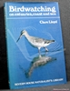 Birdwatching on Estuaries, Coast and Sea Clare Lloyd