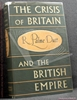 The Crisis of Britain and the British Empire R. Palme Dutt