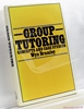 Group Tutoring: Concepts and Case Studies Wyn Bramley