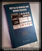 DSP for In-vehicle and Mobile Systems Huseyin Abut;  John H. L. H