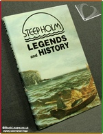 Steep Holm Legends and History Rodney Legg