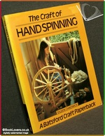 The Craft of Hand Spinning  Eileen Chadwick