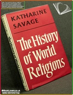 The History of World Religions Katharine Savage