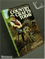 Country Crafts Today J. E. Manners