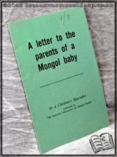 A Letter to the Parents of a Mongol Baby A Children'S Specialist