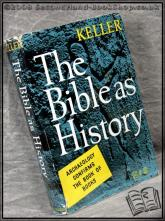 The Bible as History: Archaeology Confirms the Book of Books Wern