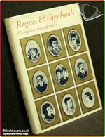 Rogues And Vagabonds Compton Mackenzie