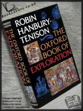 The Oxford Book of Exploration Robin Hansbury-Tenison