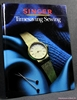 Timesaving Sewing Edited by Reneé Dignan