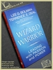 The Wizard and the Warrior: Leading with Passion and Power Lee G.