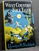 West Country Folk Tales Llywelyn W. Maddock