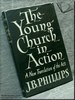 The Young Church in Action: The Acts of the Apostles Translated i