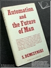 Automation and the Future of Man S. Demczynski