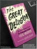 The Great Delusion: The Autobiography of an Ex-Communist Leader C