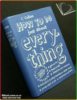 How To Do Just About Everything Courtney Rosen & The eHow Editors