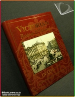 Victorian Britain and Ireland in Colour Janice Anderson & Reinhar