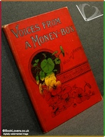 Voices From A Money-Box William J. Forster