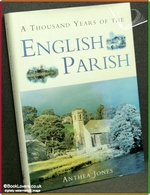 A Thousand Years of the English Parish: Medieval Patterns and Mod
